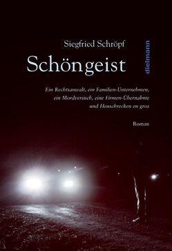 Schöngeist von Schröpf,  Siegfried