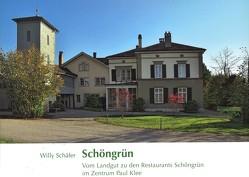 Schöngrün von Schäfer,  Willy
