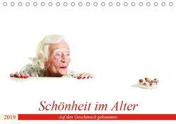 Schönheit im Alter – Auf den Geschmack gekommen (Tischkalender 2019 DIN A5 quer) von Vincke,  Andreas