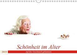 Schönheit im Alter – Auf den Geschmack gekommen (Wandkalender 2019 DIN A4 quer) von Vincke,  Andreas