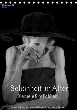Schönheit im Alter – Die neue Sinnlichkeit (Tischkalender 2019 DIN A5 hoch) von Vincke,  Andreas