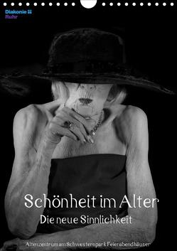 Schönheit im Alter – Die neue Sinnlichkeit (Wandkalender 2020 DIN A4 hoch) von Vincke,  Andreas