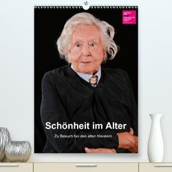 Schönheit im Alter – Zu Besuch bei den alten Meistern (Premium, hochwertiger DIN A2 Wandkalender 2021, Kunstdruck in Hochglanz) von Vincke,  Andreas