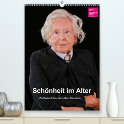 Schönheit im Alter – Zu Besuch bei den alten Meistern (Premium, hochwertiger DIN A2 Wandkalender 2020, Kunstdruck in Hochglanz) von Vincke,  Andreas