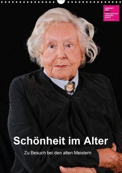 Schönheit im Alter – Zu Besuch bei den alten Meistern (Wandkalender 2018 DIN A3 hoch) von Vincke,  Andreas