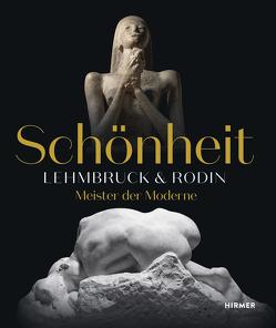 Schönheit. Lehmbruck & Rodin von Dinkla ,  Söke