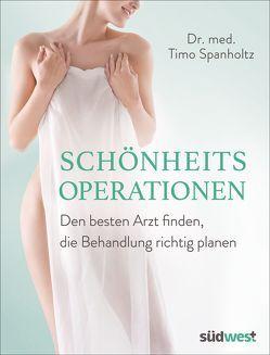Schönheitsoperationen von Spanholtz,  Timo A.
