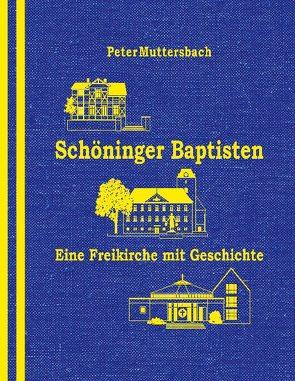Schöninger Baptisten von Muttersbach,  Peter