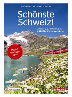 Schönste Schweiz! von Meyer,  Üsé, Westermann,  Reto