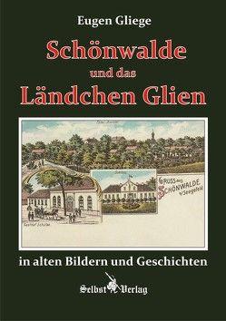 Schönwalde und das Ländchen Glien von Gliege Pressezeichner GbR,  Eugen und Constanze, Gliege,  Eugen