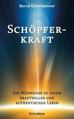 Schöpferkraft von Osterhammel,  Bernd