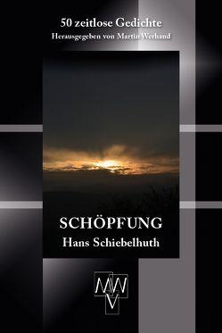 Schöpfung von Schiebelhuth,  Hans, Werhand,  Martin