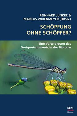 Schöpfung ohne Schöpfer? von Junker,  Reinhard, Widenmeyer,  Markus