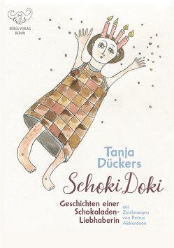 Schoki Doki – Weihnachtsedition von Akkordeon,  Pètrus, Dückers,  Tanja