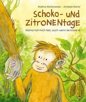 Schoko- und Zitronentage von Kiener,  Andreas, Wartenweiler,  Mallina