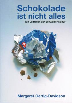 Schokolade ist nicht alles von Bilton,  Paul N, Curdy,  Ariane, Oertig-Davidson,  Margaret, Rose-Hüll,  Angelika