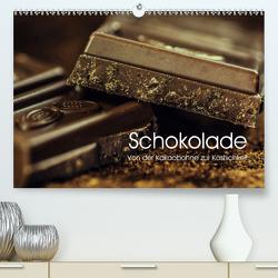 Schokolade. Von der Kakaobohne zur Köstlichkeit (Premium, hochwertiger DIN A2 Wandkalender 2021, Kunstdruck in Hochglanz) von Stanzer,  Elisabeth
