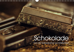 Schokolade. Von der Kakaobohne zur Köstlichkeit (Wandkalender 2021 DIN A3 quer) von Stanzer,  Elisabeth