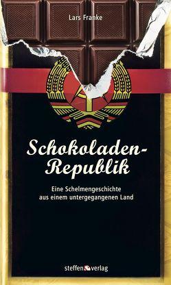 Schokoladen-Republik von Franke,  Lars