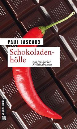 Schokoladenhölle von Lascaux,  Paul