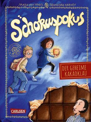 Schokuspokus 1: Der geheime Kakaoklau von Harvey,  Franziska, von Vogel,  Maja
