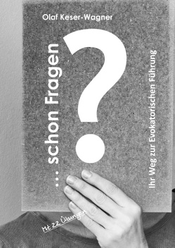 … schon Fragen? von Keser-Wagner,  Olaf