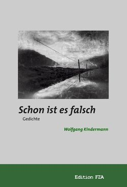 Schon ist es falsch von Wolfgang,  Kindermann