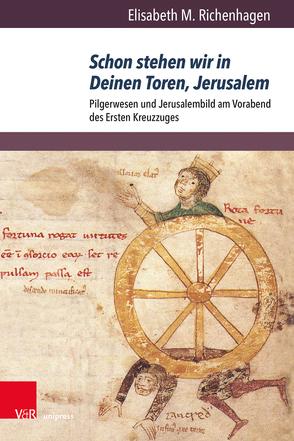 Schon stehen wir in Deinen Toren, Jerusalem von Richenhagen,  Elisabeth M.