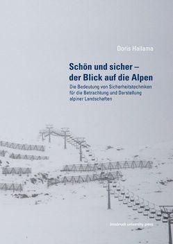 Schön und sicher – der Blick auf die Alpen von Hallama,  Doris