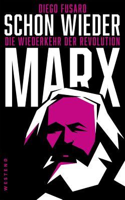 Schon wieder Marx von Fusaro,  Diego, Perelli,  Jenny