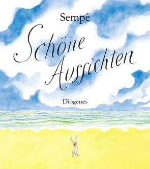 Schöne Aussichten von Cramer-Klett,  Anna, Sempé,  Jean-Jacques