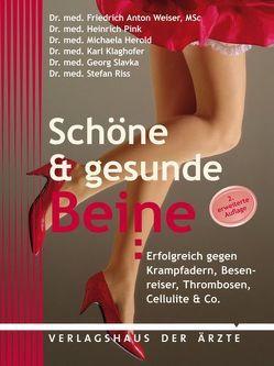 Schöne & gesunde Beine von Herold,  Michaela, Klaghofer,  Karl, Pink,  Heinrich, Riss,  Stefan, Slavka,  Georg, Weiser ,  Friedrich A.