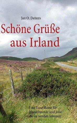 Schöne Grüße aus Irland von Deiters,  Jan O