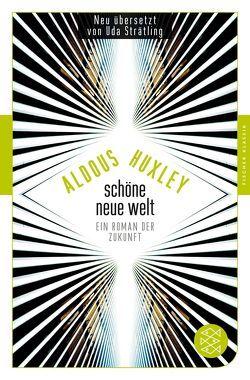 Schöne Neue Welt von Döring,  Tobias, Huxley,  Aldous, Strätling,  Uda
