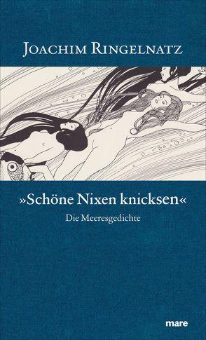 """""""Schöne Nixen knicksen"""" von Polgar,  Alfred, Ringelnatz,  Joachim, Timmermans,  Frans van"""