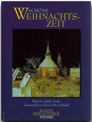 Schöne Weihnachtszeit von Luthardt,  Ernst-Otto