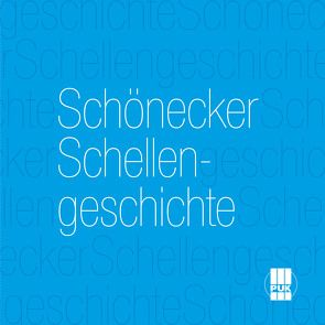 Schönecker Schellengeschichte von Brömmling,  Ulrich, Dreyer,  Malu, Endres,  Christian, Greiner-Napp,  Andreas, Mathis,  Christian