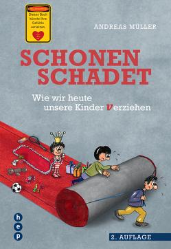 Schonen schadet (E-Book) von Mueller,  Andreas