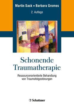 Schonende Traumatherapie von Sachsse,  Ulrich, Sack,  Martin