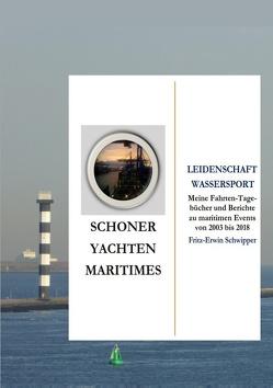 Schoner, Yachten, Maritimes von Schwipper,  Fritz-Erwin