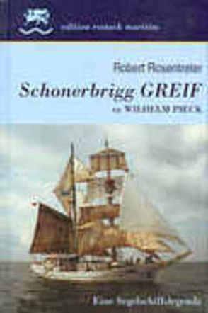 Schonerbrigg Greif ex Wilhelm Pieck von Rosentreter,  Robert