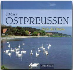 Schönes Ostpreussen – Perle des Ostens von Welder,  Michael