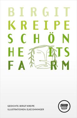 Schönheitsfarm von Ehninger,  Elke, Kreipe,  Birgit