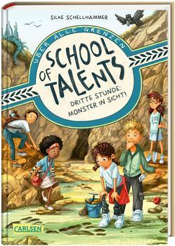 School of Talents 3: Dritte Stunde: Monster in Sicht! von Ceccarelli,  Simona M., Schellhammer,  Silke