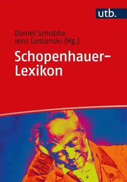 Schopenhauer-Lexikon von Lemanski,  Jens, Schubbe-Åkerlund,  Daniel