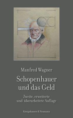 Schopenhauer und das Geld von Wagner,  Manfred