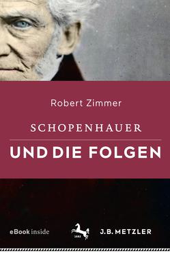 Schopenhauer und die Folgen von Zimmer,  Robert