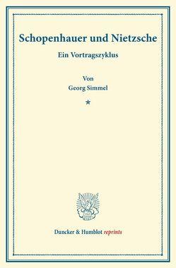 Schopenhauer und Nietzsche. von Simmel,  Georg