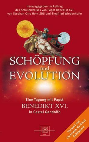 Schöpfung und Evolution von Horn,  Stephan O, Wiedenhofer,  Siegfried