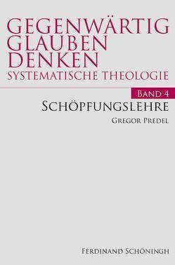 Schöpfungslehre von Predel,  Gregor